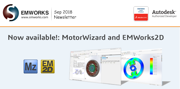 EMWorks Newsletter 2018